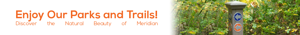 Enjoy the Parks and Trails Discover the Natural Beauty of Meridian