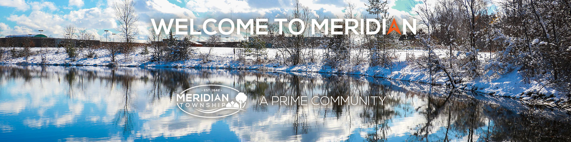 Welcome to Meridian A Prime Community