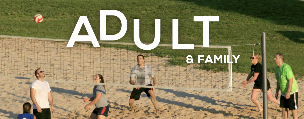 Adult and Family Summer